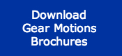 Download Gear Motions Brochures